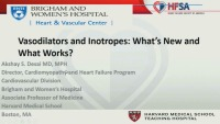 Vasodilators & Inotropes: What's New and What Works