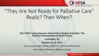 """""""They Are Not Ready for Palliative Care"""" Really? Then When?"""