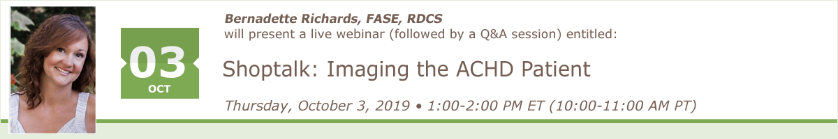 Shoptalk: Imaging the ACHD Patient