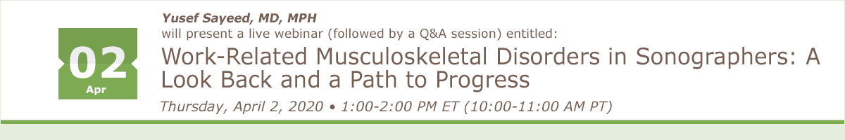 Work-Related Musculoskeletal Disorders in Sonographers: A Look Back and a Path to Progress