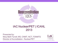 IAC Nuclear/PET Reaccreditation: It's As Easy As 1-2-3