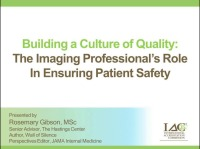 Building a Culture of Quality: The Imaging Professional's Role in Ensuring Patient Safety