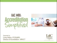 IAC MRI: Accreditation Simplified