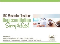 IAC Vascular Testing: Reaccreditation Simplified