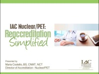 IAC Nuclear/PET: Reaccreditation Simplified