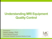 Understanding MRI Equipment Quality Control