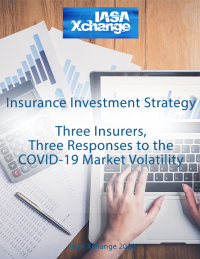 Insurance Investment Strategy: Three Insurers, Three Responses to the COVID-19 Market Volatility