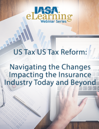 US Tax Reform: Navigating the changes impacting the Insurance Industry Today and Beyond