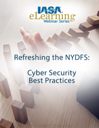 Refreshing the NYDFS: Cyber Security Best Practices