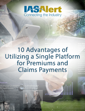 10 Advantages of Utilizing a Single Platform for Premiums and Claims Payments