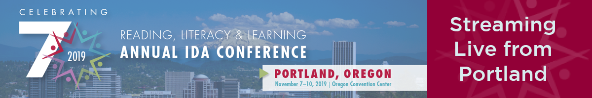2019 Reading, Literacy & Learning Annual IDA Virtual Conference