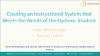Creating an Instructional System That Meets the Needs of the Dyslexic Student
