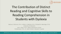 The Contribution of Distinct Reading and Cognitive Skills to Reading Comprehension in Students With Dyslexia