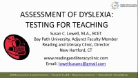 Dyslexia Testing for Teaching and Beyond: Identification of Dyslexia K-12, College, University, and Workplace