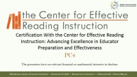Certification with the Center for Effective Reading Instruction: Advancing Excellence in Educator Preparation and Effectiveness