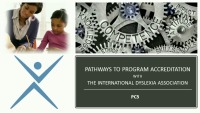 Pathways to Program Accreditation With the International Dyslexia Association