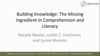 Building Knowledge: The Missing Ingredient in Comprehension and Literacy