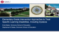 Elementary-Grade Intervention Approaches to Treat Specific Learning Disabilities, Including Dyslexia
