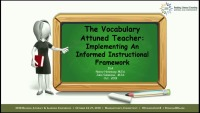 The Vocabulary-Attuned Educator: Implementing an Informed Instructional Framework