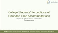 College Students' Perceptions of Extended Time Accommodations