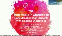 Multimedia in the Classroom: Considerations for Students With Reading Disabilities
