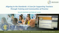 Aligning to the Standards: A Case for Supporting Teachers Through Training and Communities of Practice