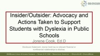 Insider/Outsider: Advocacy and Actions Taken to Support Students With Dyslexia in Public Schools