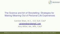 The Science and Art of Storytelling: Strategies for Making Meaning Out of Personal Life Experiences