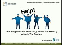 Help!—Combining Assistive Technology and Active Reading to Study the Beatles