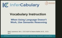 Vocabulary Instruction: When Using Language Doesn't Work, Use Semantic Reasoning