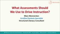What Assessments Should We Use to Drive Instruction?