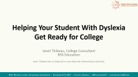 A Parent's Guide to Helping Your Student With Dyslexia Get Ready for College