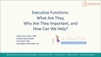 Executive Functions: What Are They, Why Are They Important, and How Can I Help?