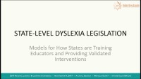 State-Level Dyslexia Legislation: Models for How States Are Training Educators and Providing Validated Interventions