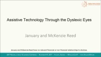 Assistive Technology Through the Dyslexic Eyes