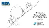 Building the Case for a Credit Risk System