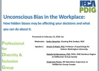 Unconscious Bias in the Work Place - Presented by the Professionals for Diversity and Inclusion Group (PDIG)