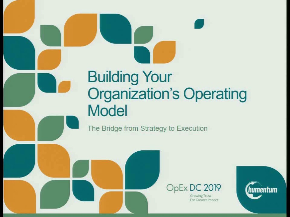 Building Your Organization's Operating Model: The Bridge from Strategy to Execution