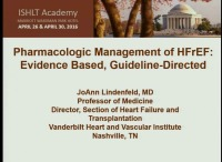 CORE COMPETENCIES IN HFTX -- SESSION 3: Pharmacologic Management of HFrEF: Evidence-based, Guideline-directed