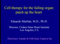 PRE-MEETING SYMPOSIUM 06: Back to the Future: Cell Therapy for Thoracic Organ Failure and Transplant? -- Cell Therapy for the Failing Organ: Patch Up the Heart