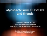 PRE-MEETING SYMPOSIUM 07: The Future is Here: Emerging Issues in Infectious Disease -- Mycobacterium Abscessus and Friends
