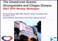 PRE-MEETING SYMPOSIUM 07: The Future is Here: Emerging Issues in Infectious Disease -- The Unwelcome Guests: Strongyloides and Chagas Disease