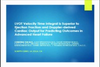 CONCURRENT SESSION 51: Heart Failure Risk Prediction: From Molecules to Mechanism -- LVOT VTI Outperforms Ejection Fraction and Doppler-Derived Cardiac Output for Predicting Outcomes in a Select Advanced Heart Failure Cohort