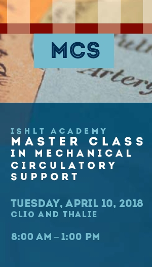2018 ISHLT Academy: Core Competencies in Mechanical Circulatory Support