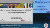 SYMPOSIUM 17 - Rapid Update on MCS Complications and Management: The Unpublished