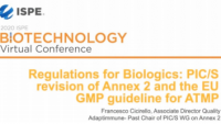 Regulation for Biologics (Annex 2 and Part IV EC GMP Guide)