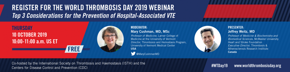World Thrombosis Day 2019 Webinar -- Top 3 Considerations for the Prevention of Hospital-Associated VTE