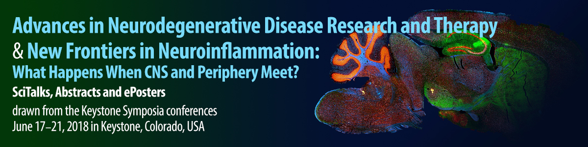 Advances in Neurodegenerative Disease Research and Therapy & New Frontiers in Neuroinflammation: What Happens When CNS and Periphery Meet?