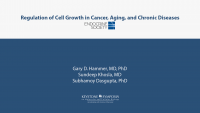 Regulation of Cell Growth in Cancer, Aging, and Chronic Diseases