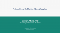 Posttranslational Modification of Steroid Receptors